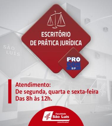 Escritório de Prática Jurídica - PROCON da Faculdade São Luís retoma suas atividades!