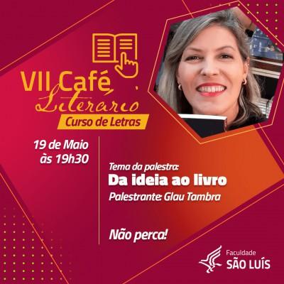 VII CAFÉ LITERÁRIO DO CURSO DE LETRAS