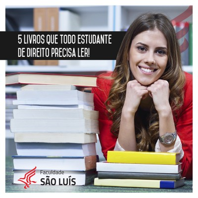 5 livros que todo estudante de Direito precisa ler!