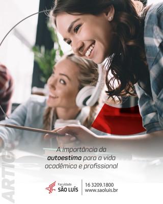 A importância da autoestima para a vida acadêmica e profissional