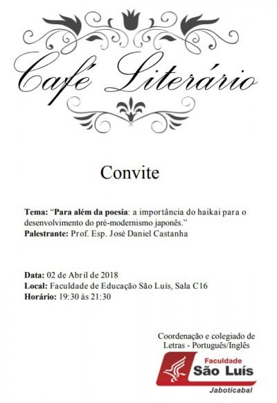 Curso de Letras da Faculdade São Luís realiza Café Literário.