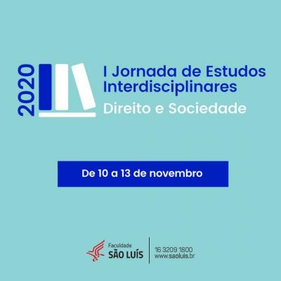 I JORNADA DE ESTUDOS INTERDISCIPLINARES - DIREITO E SOCIEDADE