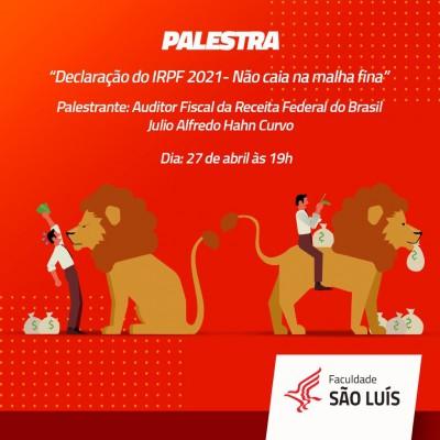 """Palestra: """"Declaração do IRPF 2021- Não caia na malha fina"""""""