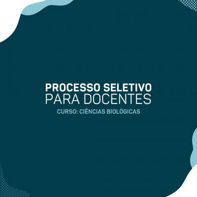 Processo Seletivo Docente - Ciências Biológicas