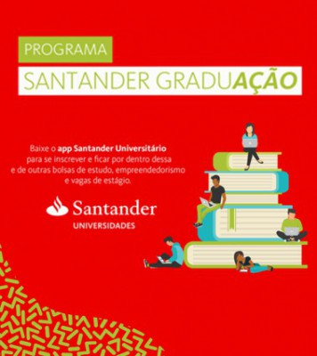 Programa Santander Graduação - inscrições abertas