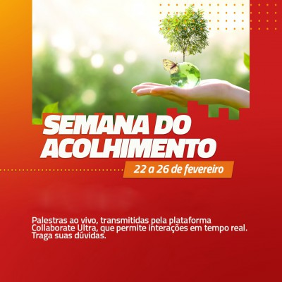SEMANA DO ACOLHIMENTO