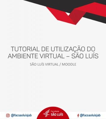 Tutorial de utilização do Ambiente Virtual - São Luís Virtual - Moodle
